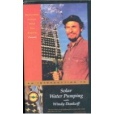 Solar Water Pumping with Windy Dankoff - DVD